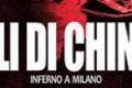 Ali di china – Inferno a Milano